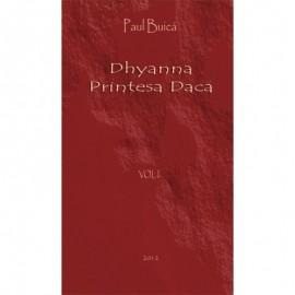 Dhyanna - Printesa Daca VOL 1